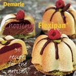 Sasa Demarle - Choosing Flexipan: 90 Recipes for the Artisan | Public Kitchen Supply